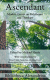 Ascendant: Modern Essays on Polytheism and Theology