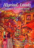 Myriad Lands: Vol 1, Around the World