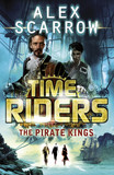 TimeRiders: The Pirate Kings (Book 7)