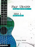 Play Ukulele - Hits 1 - Songs, Tabs & More