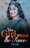 Girl Behind the Fence: Fear