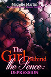 Girl Behind the Fence: Depression