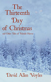 The Thirteenth Day of Christmas and Other Tales of Yuletide Horror