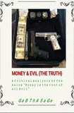 Money and Evil ( The Truth)