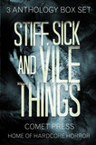 Stiff, Sick and Vile Things Box Set - Three Complete Anthologies in the THINGS Series