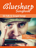 Bluesharp Songbook - Folk and Gospel Songs