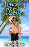 Wheel of Love Book One