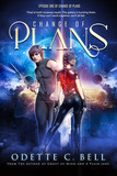Change of Plans Episode One