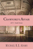 Crawford's Affair (Act 1): Family Portrait