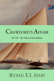 Crawford's Affair (Act 3): The Valley of Inevitabilities