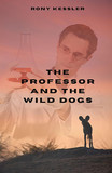 The Professor And The Wild Dogs