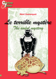 The awful mystery - Le terrible mystère
