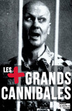Les plus grands cannibales