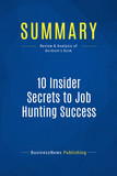 Summary: 10 Insider Secrets to Job Hunting Success