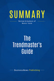 Summary: The Trendmaster's Guide