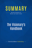 Summary: The Visionary's Handbook