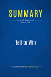 Summary: Tell to Win