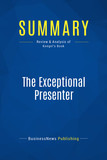 Summary: The Exceptional Presenter