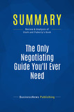 Summary: The Only Negotiating Guide You'll Ever Need