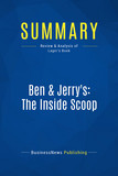 Summary: Ben & Jerry's: The Inside Scoop