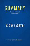 Summary: Bad Boy Ballmer