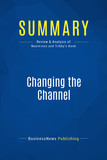 Summary: Changing the Channel