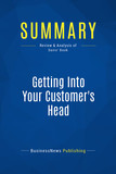 Summary: Getting Into Your Customer's Head