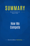 Summary: How We Compete