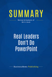 Summary: Real Leaders Don't Do PowerPoint