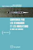 Gouverner par les standards et les indicateurs
