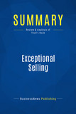 Summary: Exceptional Selling