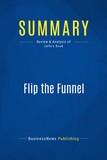 Summary: Flip the Funnel