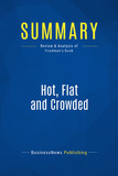 Summary: Hot, Flat and Crowded