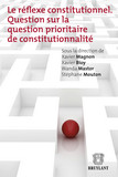 Le réflexe constitutionnel
