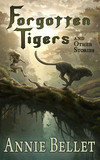 Forgotten Tigers and Other Stories