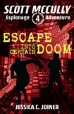 Escape into Certain Doom