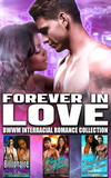 Forever in Love : BWWM Interracial Romance Collection