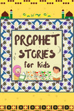 Prophet Stories for Kids