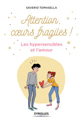 Attention, coeur fragile !
