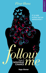 Follow me - tome 2 Nouvelle chance