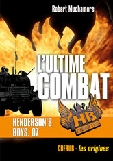 Henderson's Boys (Tome 7) - L'ultime combat