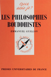 Les Philosophies bouddhistes