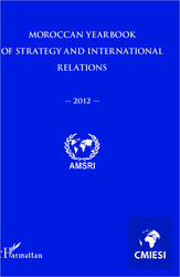 Moroccan yearbook of strategy and international relations 2012