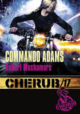 Cherub (Mission 17)  - Commando Adams