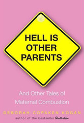 Hell Is Other Parents