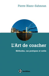 L'art de coacher - 3e éd
