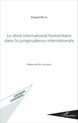 Le droit international humanitaire dans la jurisprudence internationale