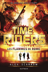 Time Riders - Tome 5