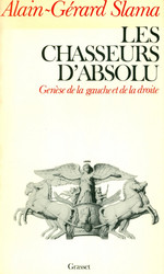 Les Chasseurs d'absolu