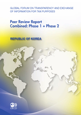Global Forum on Transparency and Exchange of Information for Tax Purposes Peer Reviews: Republic of Korea 2012